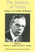 Rhetoric of Vision Essays on Charles Williams