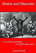 Desire and Disorder Fevers, Fictions, and Feeling in English Georgian Culture