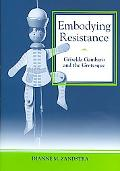 Embodying Resistance Griselda Gambaro and the Grotesque