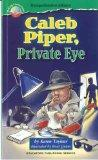 Making Connections Comprehension Library - Grade 4 Set of books: Caleb Piper, Private Eye; G...