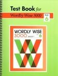 Test Book for Worldly Wise 3000 Worldly Wise