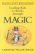 Leading Kids to Books Through Magic