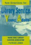 New Directions for Library Service to Young Adults