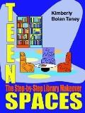 Teen Spaces The Step-By-Step Library Makeover