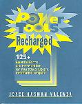 Power Tools Recharged 125+ Essential Forms and Presentations for your School Library Informa...