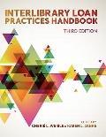 Interlibrary Loan Practices Handbook, 3rd Edition