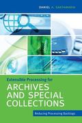 Extensible Processing for Archives and Special Collections : Reducing Processing Backlogs