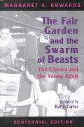 Fair Garden and the Swarm of Beasts The Library and the Young Adult