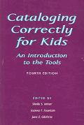 Cataloging Correctly for Kids An Introduction to the Tools
