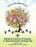 Día de los Niños/el Día de los Libros : Building a Culture of Literacy in Your Community