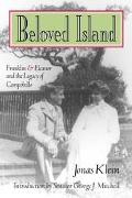 Beloved Island Franklin & Eleanor and the Legacy of Campobello