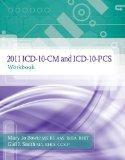 2011 ICD-10-CM and ICD-10-PCS Workbook