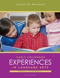 Cengage Advantage Books: Early Childhood Experiences in Language Arts