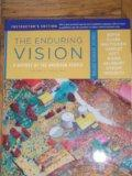 Enduring Vision: A History of the American People, by Boyer, 7th Edition, Volume 2: From 187...