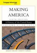Cengage Advantage Books: Book Making America, Volume 1: To 1877