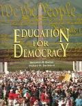 Education for Democracy: Citizenship, Community, Service : A Sourcebook for Students and Teachers