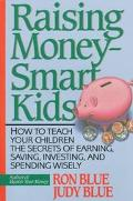Raising Money-Smart Kids - Ron Blue - Paperback - REPRINT