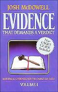 Evidence That Demands a Verdict Historical Evidences for the Christian Faith