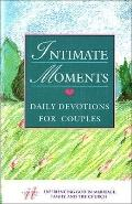 Intimate Moments: Daily Devotions for Couples