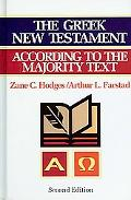 The Greek New Testament According To The Majority Text - Zane Hodges - Hardcover
