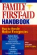 Family First-Aid Handbook: How to Handle Medical Emergencies