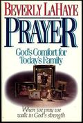 Prayer: God's Comfort for Today's Family
