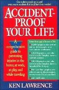 Accident-Proof Your Life