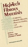 High-Tech Fibrous Materials Composites, Biomedical Materials, Protective Clothing, and Geote...