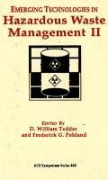 Emerging Technologies in Hazardous Waste Management II