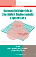 Nanoscale Materials in Chemistry : Environmental Applications