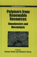 Polymers from Renewable Resources Polyesters and Biocatalysis