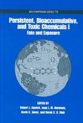 Persistent, Bioaccumulative, and Toxic Chemicals I Fate and Exposure