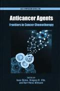Anticancer Agents Frontiers in Cancer Chemotherapy