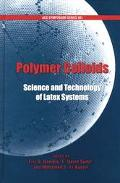 Polymer Colloids Science and Technology of Latex Systems
