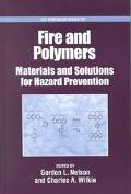 Fire and Polymers Materials and Solutions for Hazard Prevention