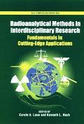 Radioanalytical Methods in Interdisciplinary Research Fundamentals in Cutting-Edge Applications