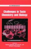 Challenges in Taste Chemistry and Biology