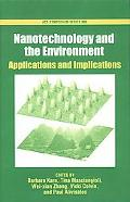 Nanotechnology And The Environment Applications And Implications