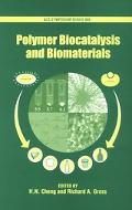 Polymer Biocatalysis And Biomaterials