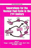 Separations for the Nuclear Fuel Cycle in the 21st Century