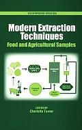 Modern Extraction Techniques Food And Agricultural Samples