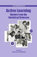 Active Learning: Models from the Analytical Sciences