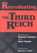 Reevaluating the Third Reich
