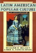 Latin American Popular Culture An Introduction