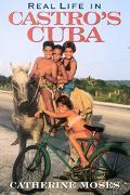 Real Life in Castro's Cuba