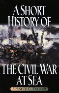 Short History of the Civil War at Sea