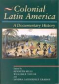 Colonial Latin America A Documentary History