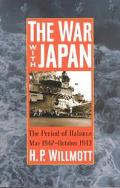 War With Japan The Period of Balance, May 1942-October 1943