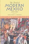 Birth of Modern Mexico, 1780-1824