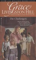 Challengers, Vol. 80 - Grace Livingston Hill - Paperback